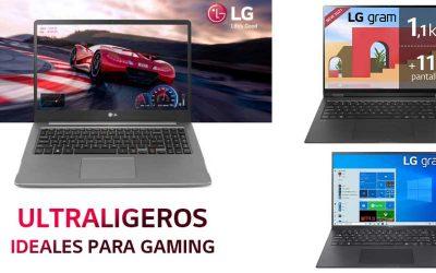 LG, ultraligeros ideales para gaming